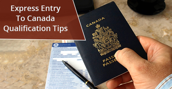 Express Entry To Canada Qualification Tips