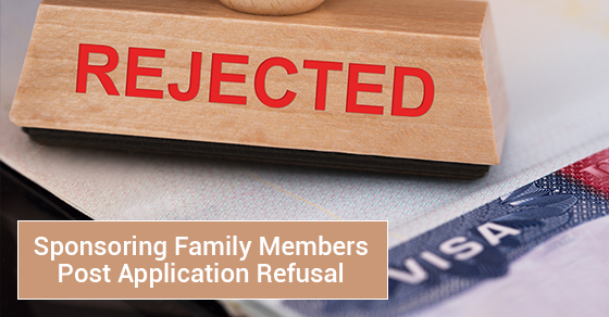 Sponsoring Family Members Post Application Refusal